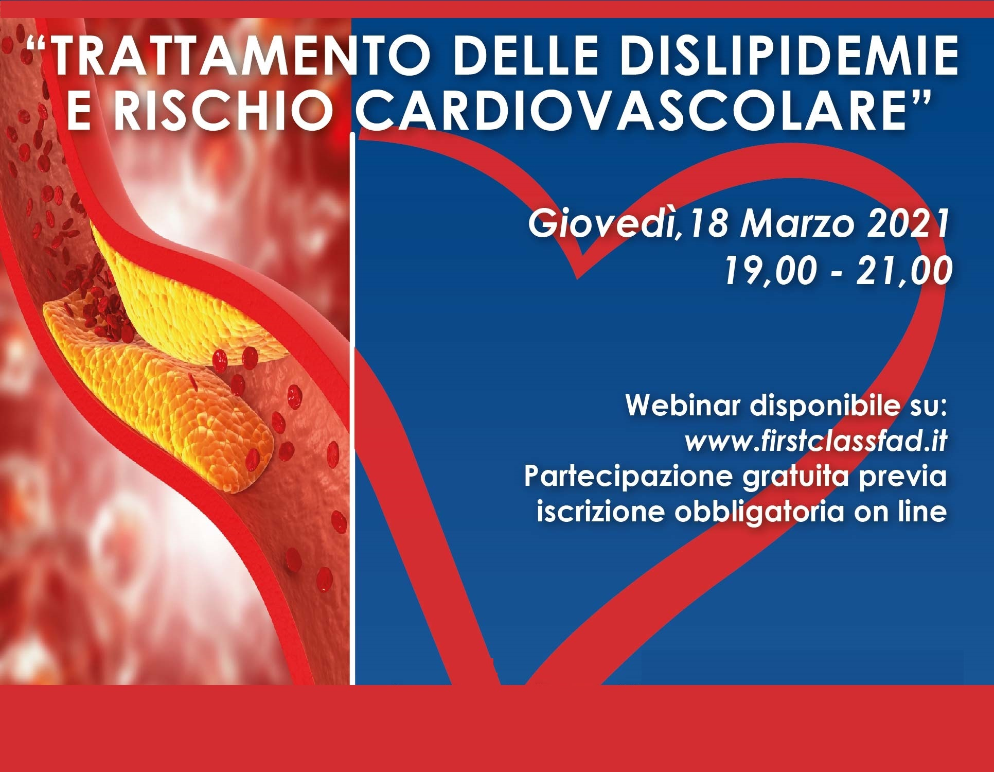 Course Image TRATTAMENTO DELLE DISLIPIDEMIE E RISCHIO CARDIOVASCOLARE